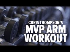 Chris Thompson's No Excuses MVP Arm Workout - Bodybuilding.com - YouTube