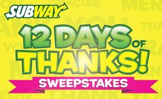 Enter daily for a chance to win the FREE Subway Gift Card Sweepstakes Giveaway! Subway Gift Card, Subway Nutrition, Gift Card Balance, Best Savings, 12 Days, Thing 1 Thing 2, The 100
