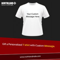 Have a #Unique message? Flaunt it on your #Tshirt ! www.northlandindia.com