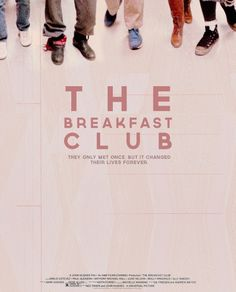 THE Breakfast Club (And these children/ that you spit on/ as they try to change their worlds are immune to your consultations. They're quite aware of what they're going through)
