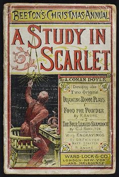 """Front cover of Beeton's Christmas Annual 1887, containing the Sherlock Holmes tale """"A Study in Scarlet"""" by Sir Arthur Conan Doyle"""