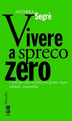 La #biblioteca di @1buonaoccasione #27 'Vivere a spreco zero' di @andrea_segre http://unabuonaoccasione.it/it/da-non-perdere/libri … …