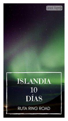 Islandia en 10 días ¿Cuándo ir? Itinerarios, auroras boreales, actividades y precios. Travel Tips, Travel Blog, Iceland Travel, Beautiful Places, Amazing Places, Travel Quotes, Rainbow Colors, The Good Place, Northern Lights