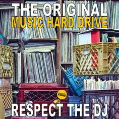 """The Original Music Hard Drive.....Respect The DJ"""