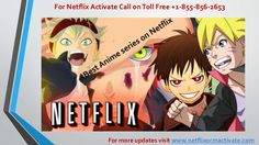 For best anime series activate your netflix