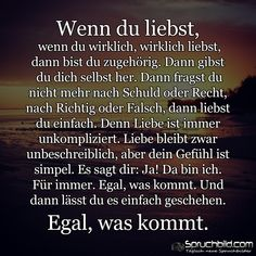 Wenn du liebst... Love Me Quotes, True Quotes, Lyric Quotes, Lyrics, Text Pictures, Mind Tricks, True Words, Happy Thoughts, Love Of My Life