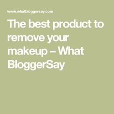 The best product to remove your makeup Things To Come, Good Things, Makeup Yourself, Cleanse, How To Remove, Language, Lifestyle, Face, Language Arts