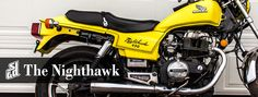 My new motor bike! The 1984 Honda Nighthawk 450. Article written by my BF Mark