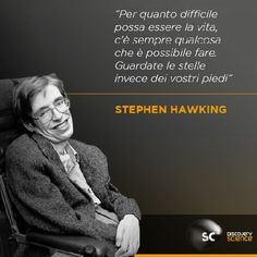 Stephen Hawking Stephan Hawkings, Words Quotes, Sayings, Motivational Quotes, Inspirational Quotes, Zen Quotes, Positive Thoughts, Beautiful Words, Sentences