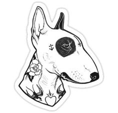 Bull Terrier dog Tattooed Sticker by PaperTigress - White Background - Tattoo Sketches, Tattoo Drawings, Body Art Tattoos, Sailor Jerry, Bullterrier Tattoo, Desenhos Old School, Old School Tattoo Designs, Tattoo Old School, Desenho Tattoo