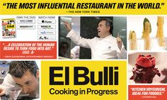 El Bulli Cooking in Progress. On Netflix streaming. Great visual documentary showing the process of Ferran Adrià and his team developing new dishes for the world famous restaurant, El Bulli.