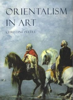 """Orientalism in Art - Peltre, Christine - 2005. First Edition; First Printing. Hardcover. Contents: Introduction; 1. Witnesses to history, from Alexandria to Biskra; 2. Haute Poesie , or the orient of the romantics; 3. Realisms; 4. Studio voyages; 5. Toward the """"Third Style""""; Conclusion; Notes; List of Illustrated Works; Bibliography; Indexes."""