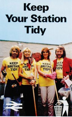 ABBA says: KEEP BRITAIN TIDY!