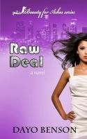 #freebooks Available worldwide! Get your next great read, FREE :) Raw Deal (Beauty for Ashes: Book One) A Christian Novel, an ebook by Dayo Benson at Smashwords