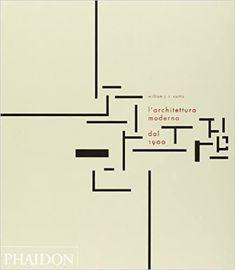 L'architettura moderna dal 1900: Amazon.it: Curtis, William J., Rodriquez, A. B., Rodriquez, C.: Libri