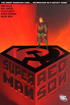 Red Son - creative retelling of Superman landing in Russian farmland, and reimagining the story from there.