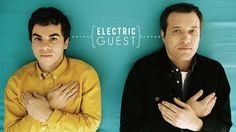 MUSIC : ELECTRIC GUEST