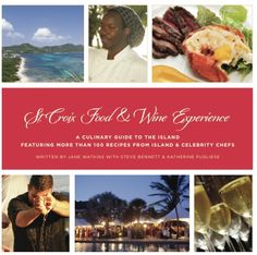 Do you have your St. Croix Food & Wine Cookbook? On St. Croix or on Amazon.