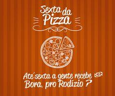 Convite via fb para o pessoal da agência confraternizar comendo pizza, óbvio.