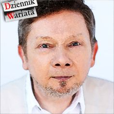 Co mówi Tolle - DZIENNIK WARIATA - http://www.augustynski.eu/mowi-tolle/