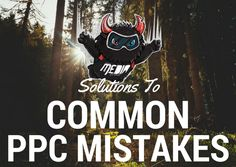 COMMON PPC CAMPAIGN MISTAKES AND THEIR SOLUTIONS  #marketing #PPC #omaha