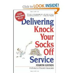 Delivering Knock Your Socks Off Service. A great book for front-line customer service professionals.