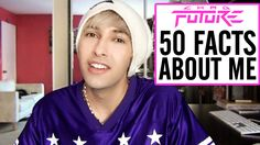 50 Random Facts About Me | Chad Future
