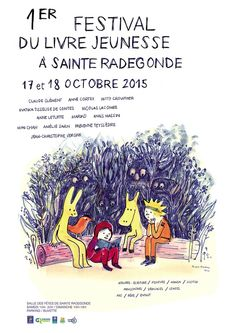 Premier Festival du Livre jeunesse à Sainte Radegonde les 17 et 18 octobre 2015. Jean Christophe, Manga, Conte, Culture, Design Graphique, Movie Posters, Salons, Random, Hilarious