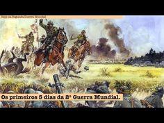 Os primeiros 5 dias da Segunda Guerra Mundial - YouTube