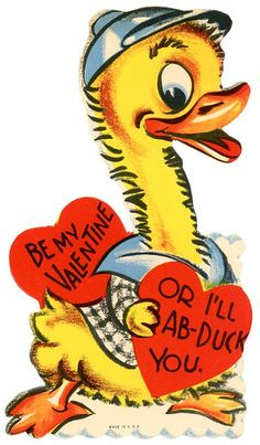 Be My Valentine or I'll Ab-duck You   Flickr - Photo Sharing!