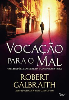 http://www.lerparadivertir.com/2016/07/vocacao-para-o-mal-robert-galbraith.html