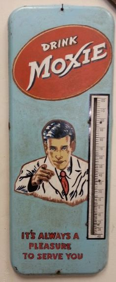 Moxie Advertising Thermometer