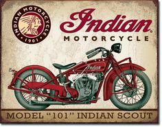 """x Metal """"Indian"""" Motorcycle Model 101 Indian Scout Sign.Vintage look. Indian Scout, Motos Vintage, Vintage Indian Motorcycles, Vintage Bicycles, Motorcycle Posters, Motorcycle Style, Motorcycle Garage, Ninja Motorcycle, Motorcycle Tips"""