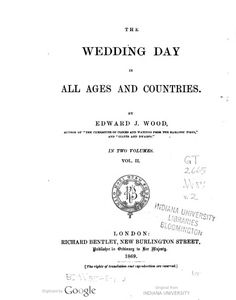 Published The wedding day in all ages and countries / by Edward J. Library University, College Library, Valley College, Body Adornment, Countries, Wedding Day, Weddings, Wood, Glove