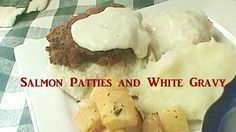 Cooking From Scratch:  Salmon Patties and White Gravy