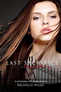 Last Sacrifice -  Vampire Academy