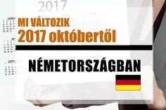 Legfontosabb változások Németországban 2017 októberétől