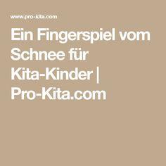 Ein Fingerspiel vom Schnee für Kita-Kinder | Pro-Kita.com
