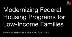 Do Federal Housing Programs for Low-Income Families Need to be Modernized? Vote! #Disabilities #HousingandCommunity #Development #Homelessness #Government #FederalAgencies #Families #Poverty #States #VeteransAffairs #politics #countable