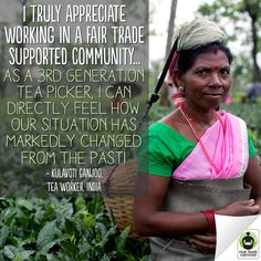 When you choose #FairTrade #tea, you're helping people like Kulavoti provide a better future for their families.