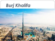 Burj Khalifa , known as Burj Dubai before its inauguration, is a skyscraper in Dubai, United Arab Emirates. It is the tallest artificial structure in the world, standing at 829.8 m (2,722 ft).