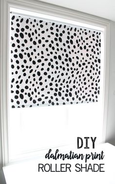 The best DIY projects & DIY ideas and tutorials: sewing, paper craft, DIY. Best Diy Crafts Ideas For Your Home DIY Dalmatian Print Roller Shade (no paint - just vinyl! Diy Home Decor, Room Decor, Mid Century Modern Bedroom, Farmhouse Side Table, Cute Dorm Rooms, Roller Shades, Dalmatian, Home Look, Decoration