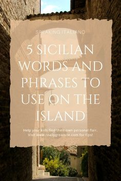 5 Sicilian words and phrases. Speak like a local when you visit with a few useful words and phrases. Sicily Travel, Italy Travel Tips, Travel Destinations, Backpacking Europe, Sicily Italy, Venice Italy, Verona Italy, Puglia Italy, Catania Sicily