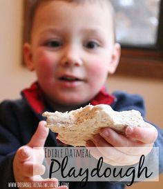 Recipe for edible oatmeal play dough!!