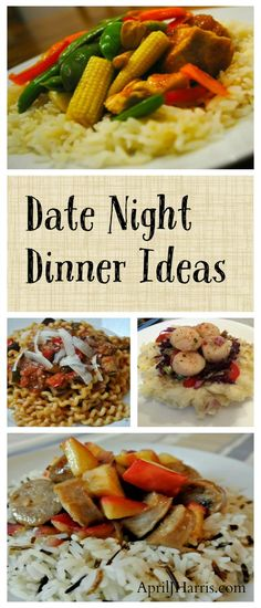 Date Night Dinner Ideas and Recipes - inspiration for date night or Valentine's Day