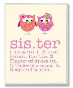 Look what I found on #zulily! Sister Definition Wall Art by The Kids Room by Stupell #zulilyfinds