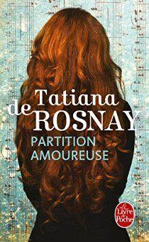Partition amoureuse par De Rosnay