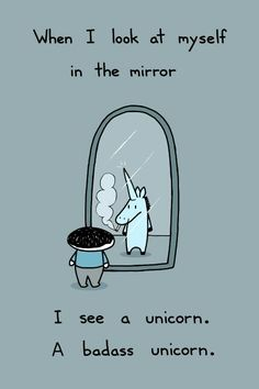Wien I see in the mirror. I see a unicorn | INFJ the rarest, occurring in only 2% of the population, spotting one is as unusual as encountering a unicorn and even if you meet an INFJ, you may never know because we won't be sharing ourselves with you. Update: I have found the artist, Bikeparts aka Sebastien Millon, on Etsy, art available as a print or tee via the link. http://sebastienmillon.com  http://www.facebook.com/sebreg  http://www.twitter.com/sebreg  http://sebastienmillon.tumblr.com/