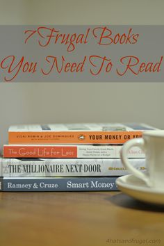 Looking to start a frugal lifestyle? Here are 7 frugal books you need to read when you start on your new journey.