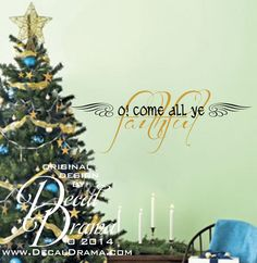 "O! Come All Ye Faithful 2-colors with Calligraphy Angel wing graphics wall decal: approximately 29""w x 10""h (74cm x 25cm)"